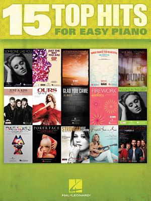 15 Top Hits for Easy Piano By Hal Leonard Publishing Corporation (COR)